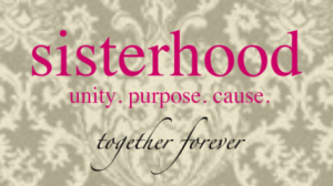sisterhood.unity_.purpose.cause_